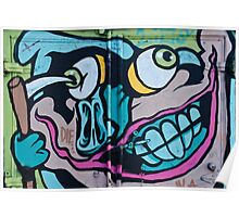 Poke in the Eye with a Grin Graffiti Poster