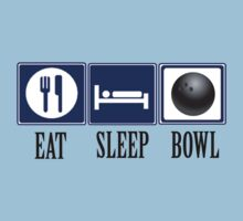 Eat, Sleep, Bowl by shakeoutfitters