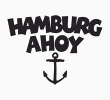 Hamburg Ahoy by theshirtshops