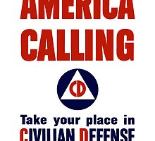 America Calling -- Take Your Place Civilian Defense by warishellstore