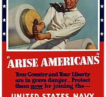 Arise Americans -- Join the Navy   by warishellstore