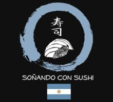 Dreaming of Sushi - Argentina by DOSushi