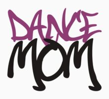 Dance Mom by shakeoutfitters