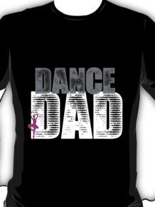 Dance Dad with Ballerina T-Shirt