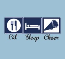 Eat, Sleep, Cheer by shakeoutfitters
