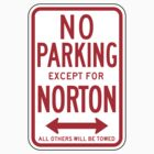 No Parking Except For Norton Sign by SignShop