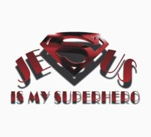 Jesus is my Superhero (with drop shadow for white only) by Colby Maust