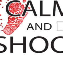 keep calm and shoot the class Sticker