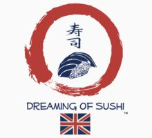 Dreaming of Sushi - United Kingdom 2 by DOSushi