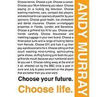 Andy Murray Trainspotting 'Choose Life' design Photographic Print