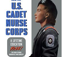 Enlist In A Proud Profession Join The U.S. Cadet Nurse Corps by warishellstore