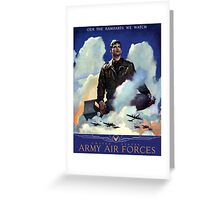 O'Er The Ramparts We Watch -- Army Air Forces Greeting Card