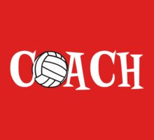 Volleyball Coach by shakeoutfitters