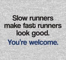 Slow Runners by House Of Flo