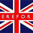 Hereford UK Flag			 by FlagCity