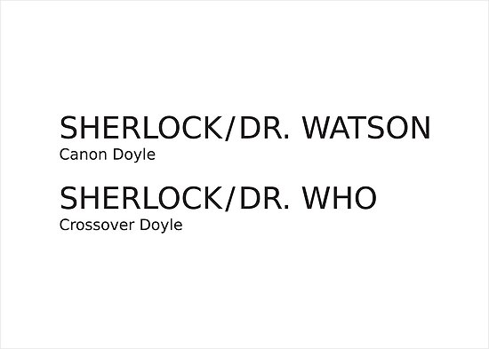 Sherlock & Dr. Watson & Dr. Who  by AAA-Ace