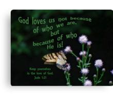 Love of God-Jude 1:21 Canvas Print