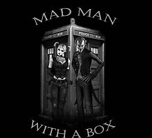 Mad Man With a Box by StrangeDevotion