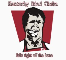 Kentucky Fired Chaka by tonkat
