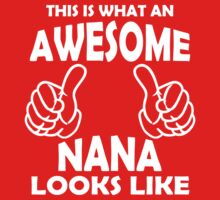 Awesome Nana T Shirts, This is what an Awesome Nana by cerenimo