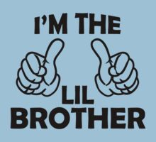 I'm The Lil Brother T Shirts by cerenimo