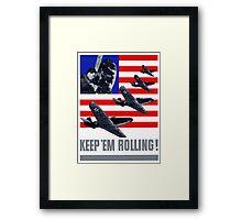 Planes -- Keep 'Em Rolling! Framed Print