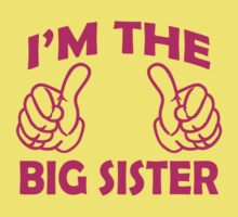 I'm the big sister t shirts by cerenimo