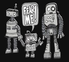 FEAR ME! Robot Kid by jarhumor