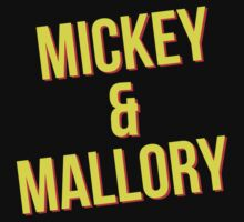 Mickey & Mallory by waywardtees