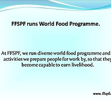 FFSPF tackles problems related to starvation in the world. by FFSPF