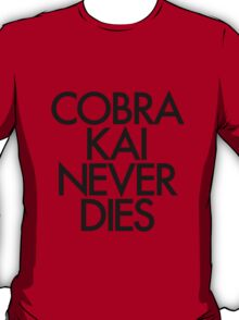 Cobra Kai Never Dies 2 T-Shirt