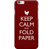 Keep Calm and Fold Paper - Chicken/Red iPhone Case/Skin