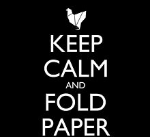 Keep Calm and Fold Paper - Chicken/Black by olmosperfect