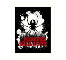 Forever KillJoys Art Print