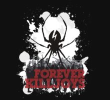 Forever KillJoys by ExOrdinary