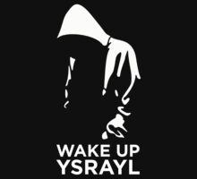 WAKE UP YSRAYL by endii1982