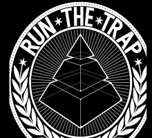 RUN THE TRAP by Trapaholic