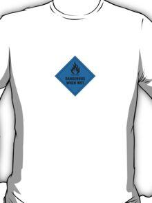 Dangerous when wet. T-Shirt