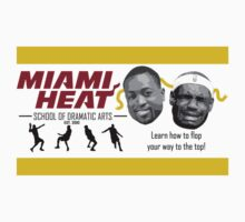 Miami Heat School of Acting by RaykwonTheChef