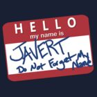 Hello! My name is JAVERT by Daire Ó'Hearáin-Olsen