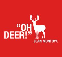 Oh Deer! Juan Montoya (White Edition) by abbei