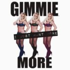 GIMMIE MORE by DCPRODUCTION