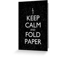 Keep Calm and Fold Paper - Stickman/Rain Greeting Card