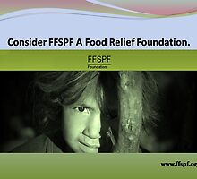 FFSPF is known A Food Relief Foundation. by FFSPF