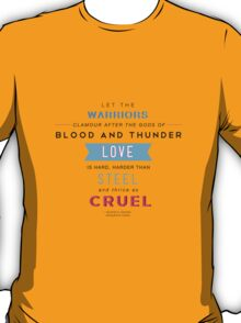 Kushiel's Legacy - Typography - Quote T-Shirt