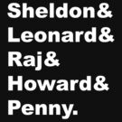 Sheldon & Leonard & Raj & Howard & Penny by Whiteland