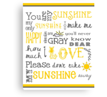 You Are My Sunshine Poster Canvas Print