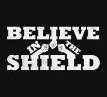 Believe In The Shield by Motion