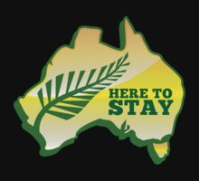 HERE TO STAY kiwi New Zealander in Australia map by jazzydevil