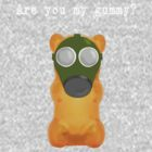 Are You My Gummy (White Text) by Cathie Tranent